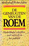 HERMANS, T & WOUTER DONATH TIEGES (SAMENSTELL.) - De geneugten van de roem. Nederlandse schrijvers over zichzelf en het publiek.