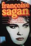 Sagan, Françoise - Bonjour tristesse. Een verre glimlach. Houdt u van Brahms
