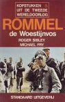 Sibley, Roger / Fry, Michael - Rommel de woestijnvos.  Deel uit de serie kopstukken uit de tweede wereldoorlog (later uitgebracht in de serie Bibliotheek v.d. 2e W.O. )