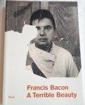 DAWSON, Barbara and HARRISON, Martin - Francis Bacon / A Terrible Beauty
