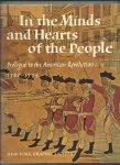 Miller, Lillian B. - In the Minds and Haerts of the People. Prologue to the American Revolution 1760 - 1774