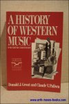 Grout, Donald J. / Palisca, Claude V. - history of western music.