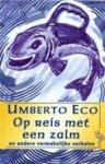 Umberto Eco, Yond Boeke - Op reis met een zalm en andere vermakelijke verhalen en andere vermakelijke verhalen