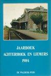 Diverse auteurs - JAARBOEK ACHTERHOEK EN LIEMERS - DEEL 7, 1984