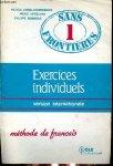 Verdelhan-Bourgade, Michele ea - Sans Frontieres 1, methode de Francais  + Sans Frontieres 1 Vocabuluair et  Exercises individuels methode de Francais