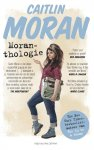 Caitlin Moran - Moranthologie