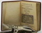 Laensbergh, Mathieu - (Almanac): Almanach supputé sur le méridien de Liège, par maître Mathieu Laensbergh, mathématicien; pour l'année 1834. - At the end: Almanach des Bergers pour l'année 1834.