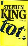King, Stephen .. Aus dem Amerikanischen von Joachim Körber - Tot
