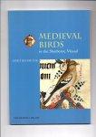 Backhouse, Janet - Medieval Birds in the Sherborne Missal