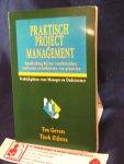 Gevers, Ten , Tjerk Zijlstra - Praktisch projectmanagement; Handleiding bij het voorbereiden realiseren en beheersen van projecten Praktijkgidsen voor Manager en Ondernemer