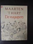 Maarten t Hart - De nagapers