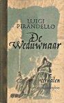 Pirandello, Luigi - De weduwnaar en andere verhalen. Vert. Anthonie Kee