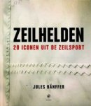Banffer, J - Zeilhelden
