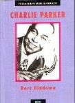 - CHARLIE PARKER- Passatempo Biografie - Bert Hiddema