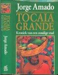Amado, Jorge .. Vertaald uit het Portugees door Hans van Cuijlenborg - Tocaia Grande Kroniek van een zondige stad