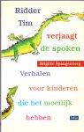 Spangenberg, Brigitte (ds1308 - Ridder Tim verjaagt de spoken / verhalen voor kinderen die het moeilijk hebben