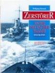 Harnack, W - Zerstorer unter Deutscher Flagge 1934 bis 1945