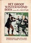 Hichtum, Nienke van / Dom, Pol (ill.) - Het groot winteravond-boek. Vier delen gebonden