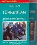 Thijl Sunier - Türkestan - Gebied zonder grenzen (deel 1 en deel 2)