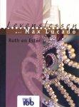 Lucado, M. - Ruth en Ester / druk 1