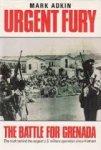 Adkin, Mark - Urgent Fury: the battle for Grenada