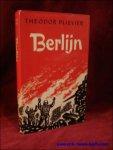 Plievier, Theodor; - Berlijn,