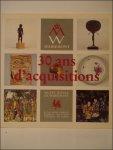 VERCHEVAL Georges, LECHIEN Michel et WERQUIN-LACROIX Claudine - 1961-1993, 30 ans d'acquisitions au Musee royal de Mariemont.