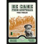 Fohlen, Yves - He came from Australia   (Military memoirs history series)