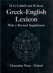 Liddell, Henry George and Robert Scott - A Greek-English Lexicon. With a Revised Supplement