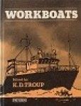 Troup, K.D. - Workboats