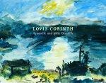 Achim Sommer, Nils Ohlsen - Lovis Corinth - Aquarelle und späte Gemälde