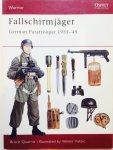 Quarrie, Bruce. Vuksic, Velimir. - Fallschirmjäger. German Paratrooper 1935-1945. Warrior nr. 38.