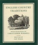 Niall, Ian - English country traditions (Wood engravings by Christopher Wormell)