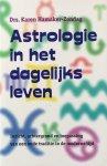 Hamaker-Zondag, Karen - Astrologie in het dagelijks leven; inzicht, achtergrond en toepassing van een oude traditie in de moderne tijd