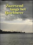 Kuyper, Wim - Zwervend langs het IJsselmeer; heden e verleden van het hart van Nederland