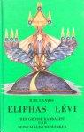 Laarss, R.H. - Eliphas Lévi; der grosse Kabbalist und seine magische Werken