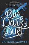 Victoria Schwab - Our Dark Duet (Monsters of Verity)