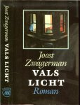 Zwagerman (Alkmaar 18 november 1963 - Haarlem 8 september 2015), Johannes Jacobus Willebrordus (Joost) - Vals Licht