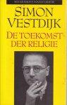 Vestdijk, S. - Toekomst der religie / druk 6