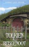 Zwier, Gerrit Jan - Tolkien als Reisgenoot.