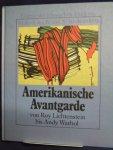Hunter, Sam - Amerikanische Avantgarde; von Roy lichtenstein bis Andy Warhol