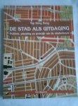 Yap Hong Seng - De stad als uitdaging. Politiek, planning en praktijk van de stedenbouw