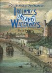 DELANY, RUTH - A Celebration of 250 years of Ireland`s Inland Waterways