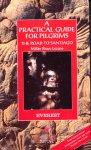 Lozano, Millan Bravo - A practical guide for pilgrims, The road to santiago