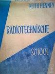henney, keith - radiotechnische school