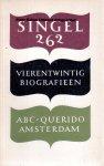 Singel 262 - Vierentwintig biografieën