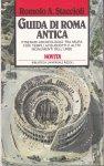Staccioli, Romolo A. - Guida di Roma antica