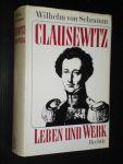 Schramm, Wilhelm von - Clausewitz, Leben und Werk, Biographie