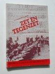 HOEN, J.J. 'T & WITTE, J.G., - Zet en tegenzet. Fascisme en illegaliteit in de Zaanstreek 1940-1945.