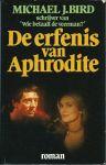 Bird, Michael J. - DE ERFENIS VAN APHRODITE